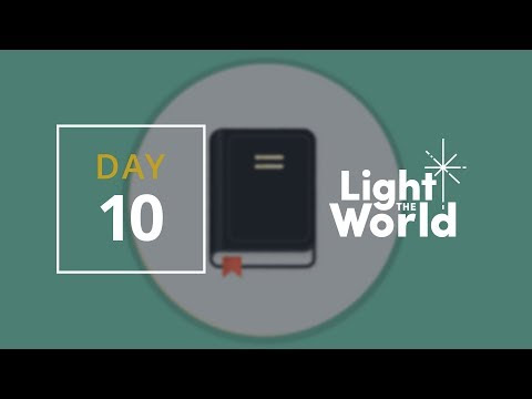 Light the World Day 10