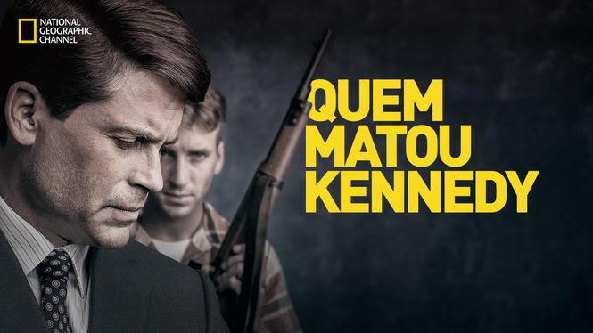 Quem matou Kennedy | filmes-netflix.blogspot.com