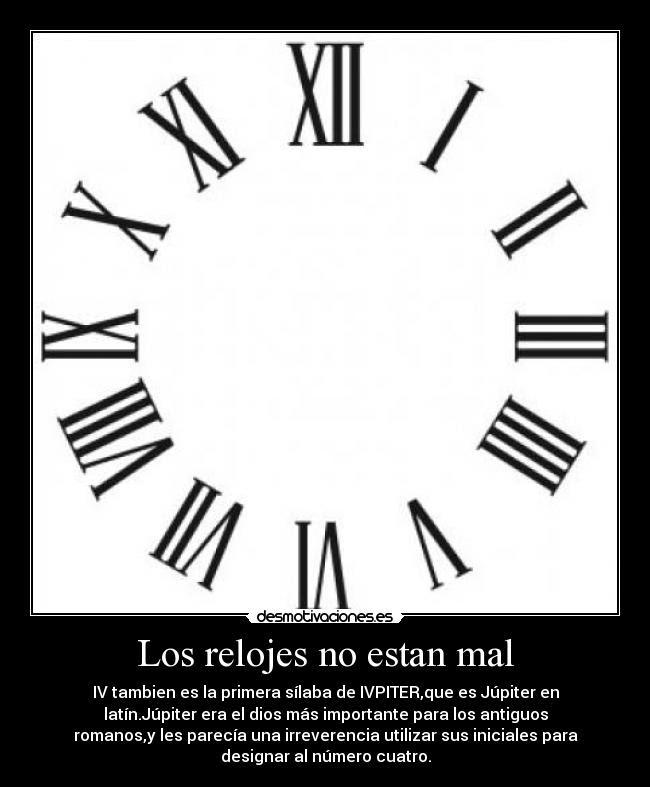 Los Relojes No Estan Mal Desmotivaciones