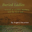 Book Review: Buried Ladies by Angela Hausman