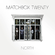 "Matchbox Twenty - ""NORTH"""