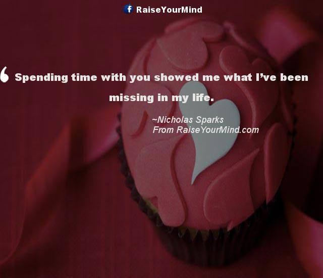 Love Quotes Sayings Verses Spending Time With You Showed Me