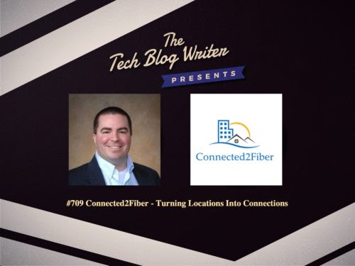 709: Connected2Fiber - Turning Locations Into Connections