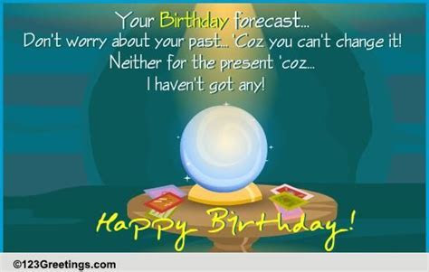 Birthday Forecast! Free Funny Birthday Wishes eCards