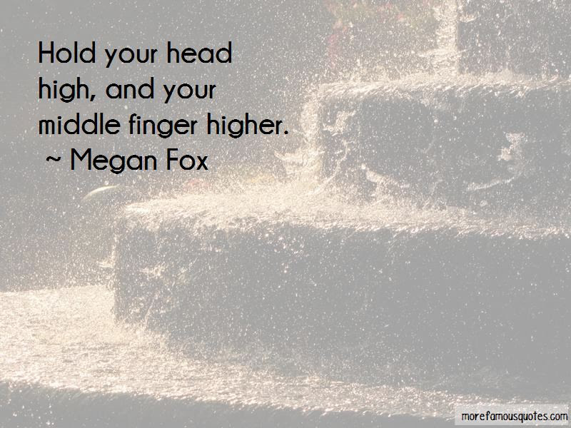 Hold Head Up High Quotes Top 30 Quotes About Hold Head Up High From