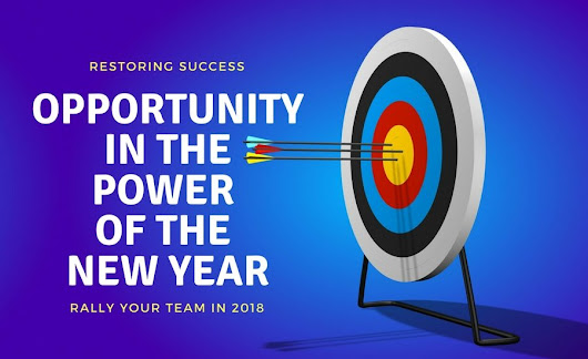 Restoring Success: Opportunity in the Power of the New Year
