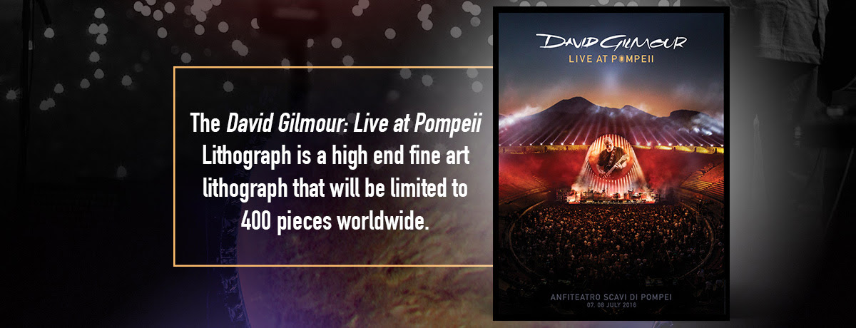 The David Gilmour: Live at Pompeii Lithograph is a high end fine art lithograph that will be limited to 400 pieces worldwide.