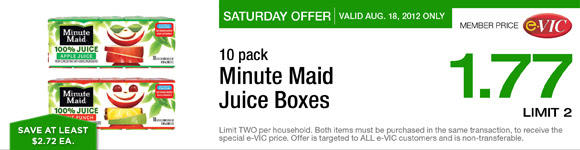 Saturday Only Special! Minute Maid Juice Boxes - 10 pk :  eVIC Member Price August 18th ONLY - $1.77 ea - Limit 2