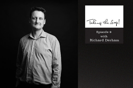 Taking the Leap! Episode 9: Richard Derham from Derham Law on his many leaps and answering your questions