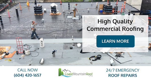 Commercial Roofing Services | Coast Mountain Roof
