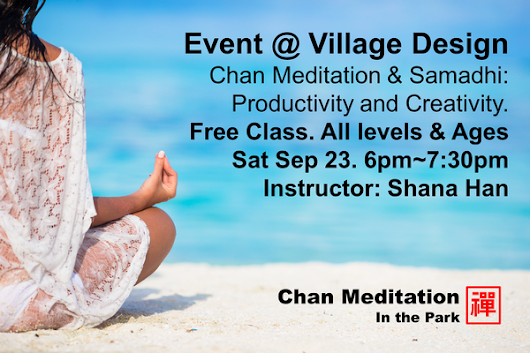 Chan Meditation in the Park @ Village Design Art Gallery