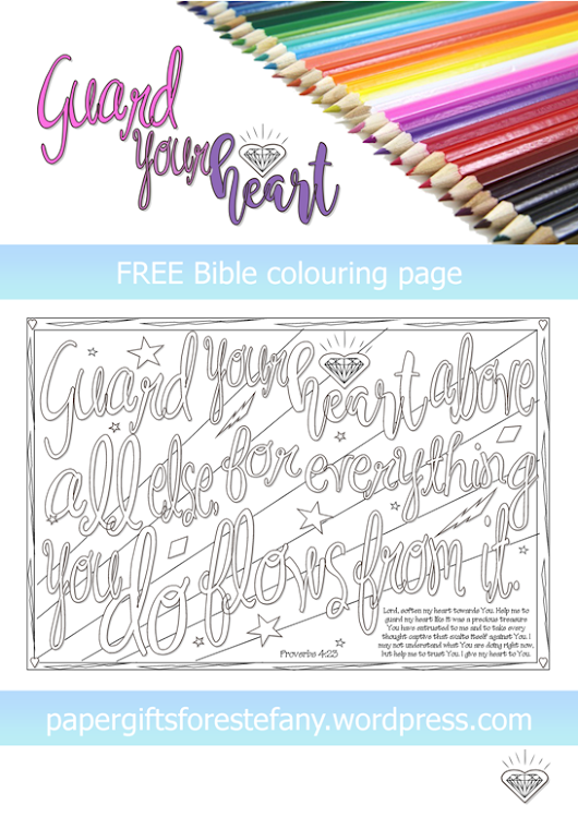 Guard your Heart: FREE colouring page