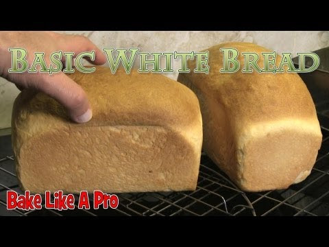 How To Make Basic White Bread - PART 1
