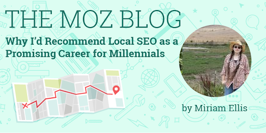 Why I'd Recommend Local SEO as a Promising Career for Millennials