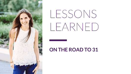 Lessons Learned on the Road to 31 - Melody Wilding