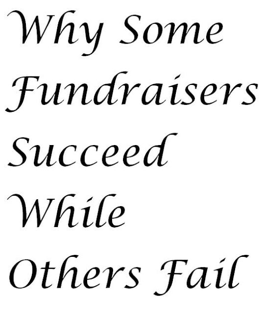 Why Some Fundraisers Succeed And Others Fail - Fundraiser Help