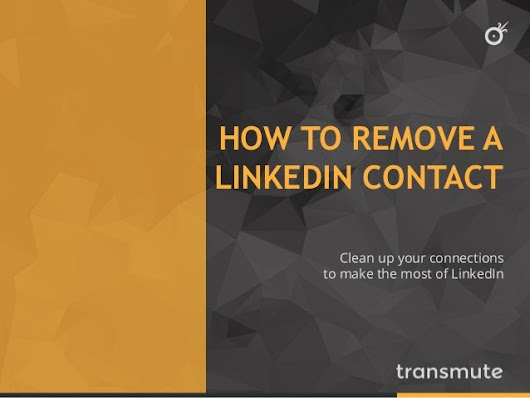 How To Remove Contacts From LinkedIn