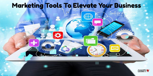 12 Marketing Tools To Elevate Your Business To The Next Level