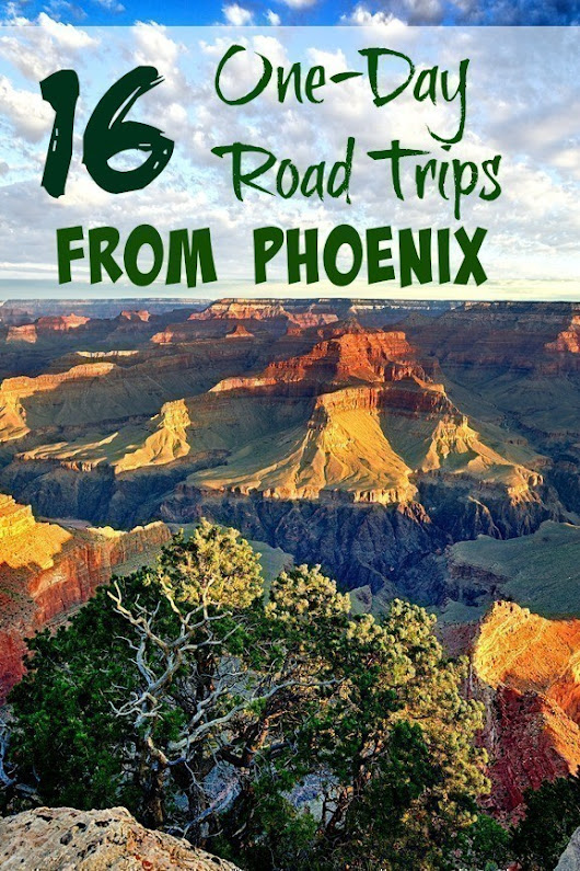16 One-Day Road Trips from Phoenix | The CentsAble Shoppin