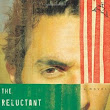"Review: ""THE RELUCTANT FUNDAMENTALIST"" by Mohsin Hamid"