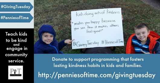 Raise Kind Kids with #GivingTuesday #PenniesofTime - Pennies Of Time: Teaching Kids to Serve