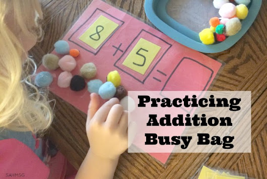 Practicing Addition Busy Bag - The Stay-at-Home-Mom Survival Guide