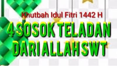Khutbah Idul Fitri Masjid Al Ikhlas Bluru Permai Sidoarjo: 4 Sosok Teladan dari Allah SWT
