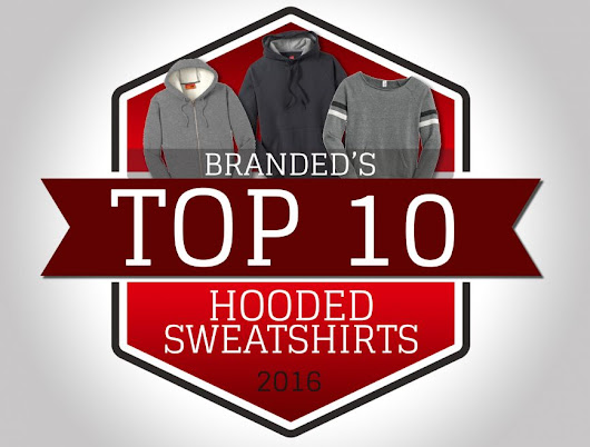 Branded's List of Top 10 Hoodies for 2016
