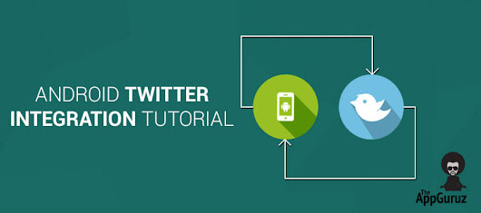 #Android #Twitter #Integration Tutorial