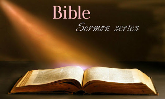The Blessings from the Bible- Bible Sermon Series- Br. Sunil Albert