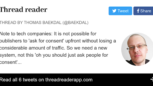 "Thread by @baekdal: ""Note to tech companies: It is not possible for publishers to 'ask for consent' upfront without losing a considerable amount of traffic. So w […]"""