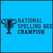 Rational Spelling Bee Champion ! Funny t-shirt