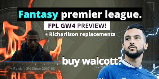 Top Richarlison Replacements, Buy Walcott? FPL GW4 Transfers | Upper 90 Studios | Fantasy Premier League Tips and Cheats