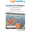 7 giorni a Tenerife eBook: Antonio Gallo, Vittoria Conte: Amazon.it: Kindle Store