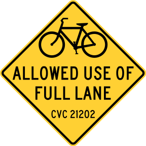 Bike Allowed Use of Full Lane CVC 21202, San F...