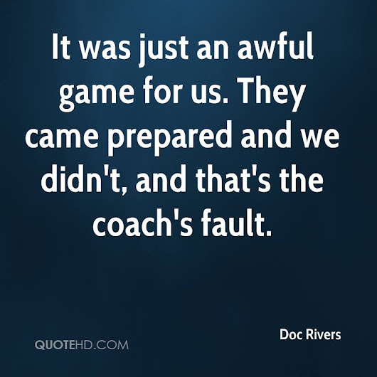 When things go wrong, the responsibility falls on the coach