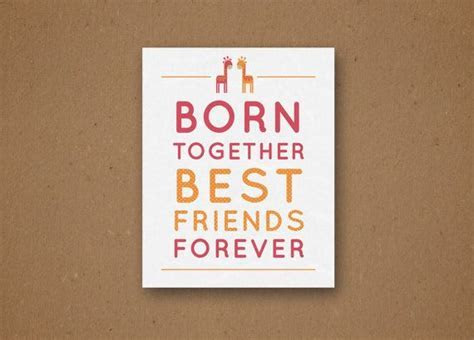 Born Together Best Friends Forever Poster by