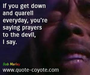 Bob Marley If You Get Down And Quarell Everyday Youre Sa