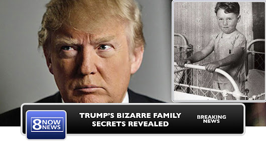 Bizarre: The REAL Donald Trump Exposed - The Truth About His Biological Parents - Now8News