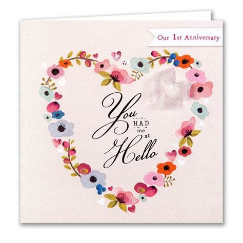 You Had Me At Hello Our First Anniversary Card   Karenza