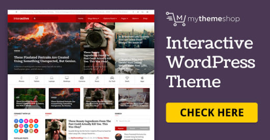 Interactive - Highly Professional Blog WordPress Theme @ MyThemeShop