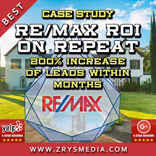 Real Estate SEO Case Study: RE/MAX Client's ROI on Repeat - We Increase Online Visibility Guaranteed