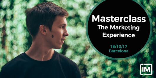 MASTERCLASS THE MARKETING EXPERIENCE - IM