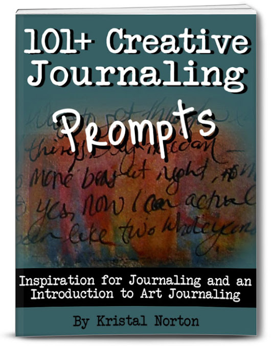 A Closer View - 101+ Creative Journaling Prompts - Kristal Norton