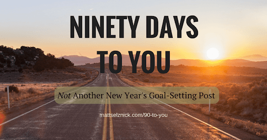 90 Days To You: Synchronize Personal Vision And Reality In Three Months