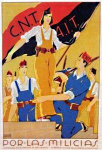 En la España de los años 30 la presencia de un amplio movimiento anarquista era una anomalía con respecto a lo que ocurría en otros países europeos. CNT cartel por las milicias