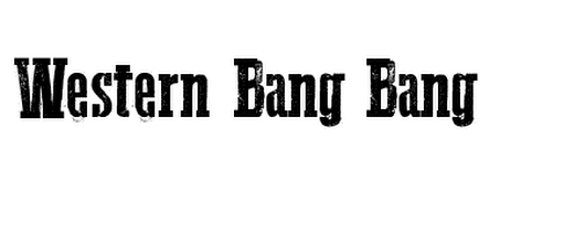 Western Bang Bang Font Details | Download Free Fonts