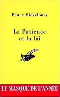 La patience et la loi - Penny Mickelbury