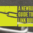 A Newbies Guide to Link Building by Vertical Measures