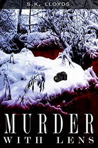 Murder with Lens by S. K. Lloyds